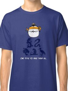 One Style To Rule Them All v.3 Classic T-Shirt