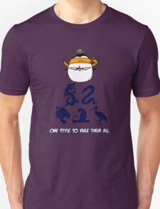 One Style To Rule Them All v.3 T-Shirt