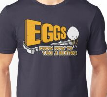Eggs Know How to Take a Beating | Funny Slogan Unisex T-Shirt