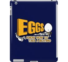 Eggs Know How to Take a Beating | Funny Slogan iPad Case/Skin