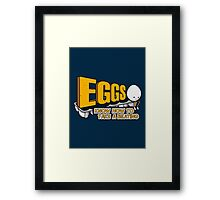 Eggs Know How to Take a Beating | Funny Slogan Framed Print
