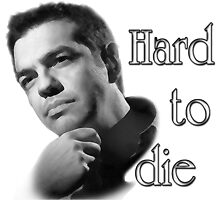 Tsipras : Hard to Die by 3dgartstudio