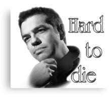 Tsipras : Hard to Die Canvas Print