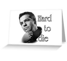 Tsipras : Hard to Die Greeting Card