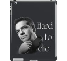 Tsipras : Hard to Die iPad Case/Skin