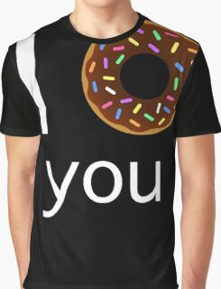 I <3 you Graphic T-Shirt