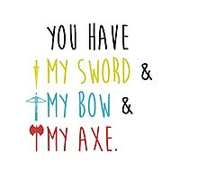 Lord of The Rings - My Sword, My Bow, My Axe Photographic Print