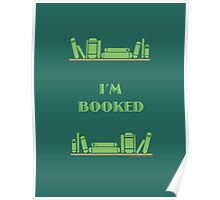 I'm Booked - Green Shelves Poster