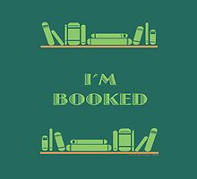 I'm Booked - Green Shelves by NovelReveries