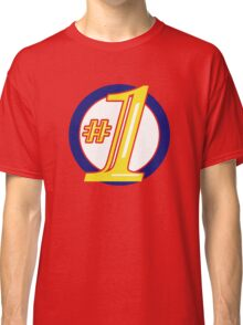 I'm Number One Classic T-Shirt