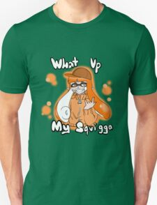 """What up my Squigga"" T-Shirt Orange Inkling T-Shirt"