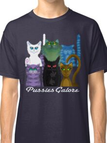 PUSSIES GALORE Classic T-Shirt