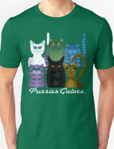 PUSSIES GALORE T-Shirt