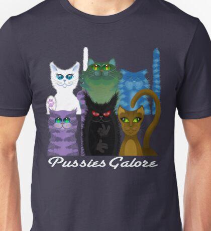 PUSSIES GALORE Unisex T-Shirt