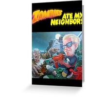 Zombies ate my Neighbors  Greeting Card