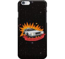 We Don't Need Roads! iPhone Case/Skin