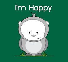 I'm Happy! Unisex T-Shirt