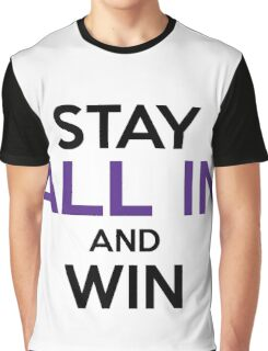 Stay All In and Win Orange Graphic T-Shirt