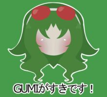 """I Like Gumi!"" by CheezIts"