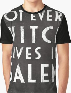 Not Every Witch Lives In Salem Graphic T-Shirt