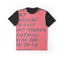 I Just Do Art Graphic T-Shirt