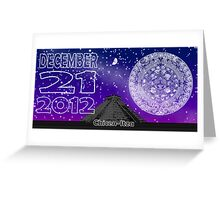December 21 2012 Greeting Card