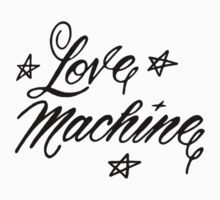 LOVE MACHINE by thatstickerguy