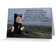 Jesus Hates You Now - God Knew Greeting Card