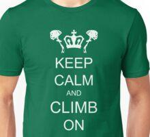 Keep Calm and Climb On Unisex T-Shirt