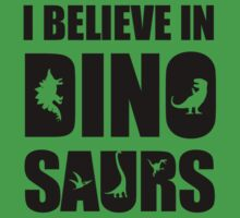 I Believe In Dinosaurs (little dinosaurs) One Piece - Short Sleeve
