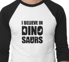 I Believe In Dinosaurs (little dinosaurs) Men's Baseball ¾ T-Shirt