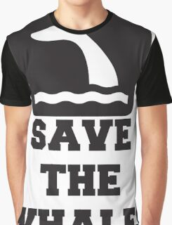 Save The Whales, Icon, Quote Graphic T-Shirt