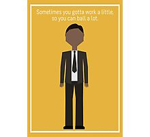 "Tom Haverford: ""Work a Little"" Photographic Print"