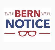 Bernie Sanders - Bern Notice Kids Tee