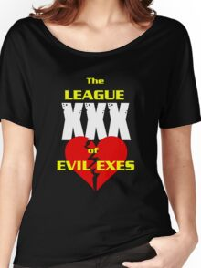 League of Evil Exes Women's Relaxed Fit T-Shirt