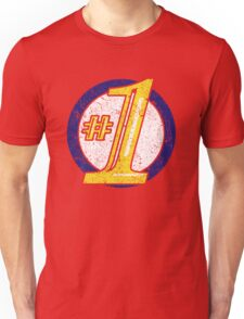 I'm Number One...or used to be Unisex T-Shirt
