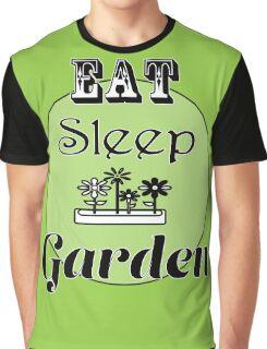 Eat Sleep Garden Graphic T-Shirt