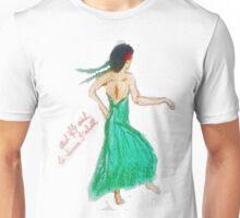 If I wish to dance Tee Unisex T-Shirt