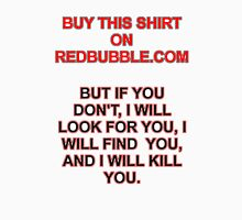 Buy This Shirt Unisex T-Shirt