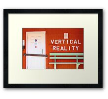 verticle reality Framed Print