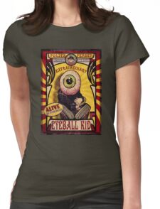 The Extraordinary Eyeball Kid: Sideshow Poster Womens Fitted T-Shirt
