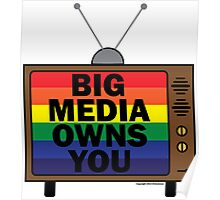 Big Media Owns You Poster