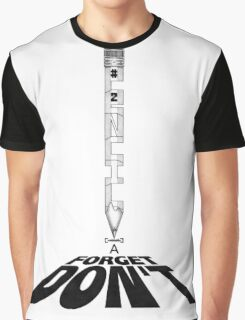 """""""DON'T FORGET A #2 PeNCIL."""" - The """"PLAYFUL TYPE"""" Collection Graphic T-Shirt"""