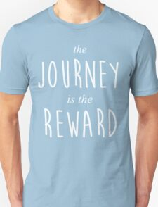 The Journey is the Reward T-Shirt