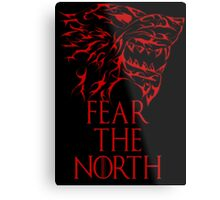 Fear the North Metal Print
