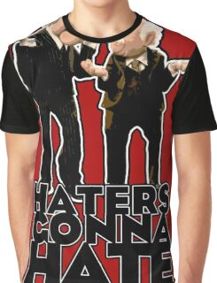 Statler and Waldorf - Haters Gonna Hate Graphic T-Shirt