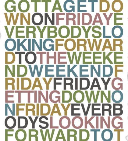 Friday - Rebecca Black Sticker