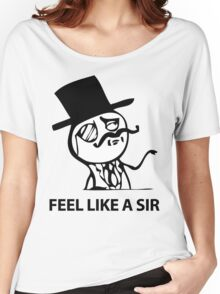 Feel Like A Sir (HD) Women's Relaxed Fit T-Shirt