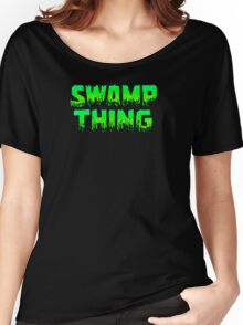 Swampy Thing - Green  Women's Relaxed Fit T-Shirt
