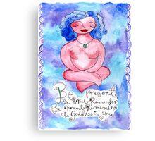 Be Present Canvas Print